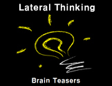 Brain Teasers (Lateral Thinking)
