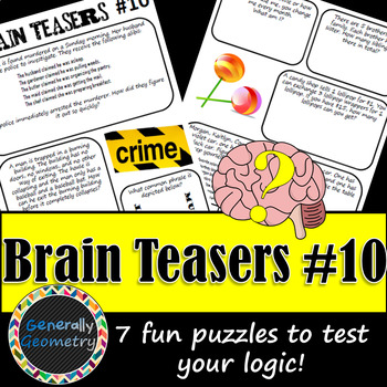 Brain Teasers Set #10; Riddles, Logic Puzzles and More!