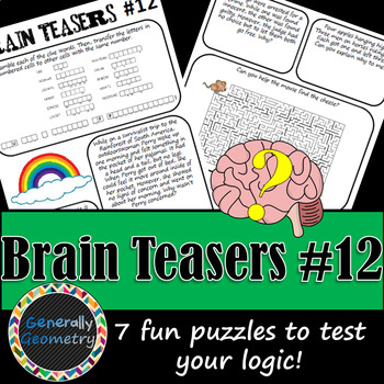 Brain Teasers Set #12; Riddles, Logic Puzzles  and More!