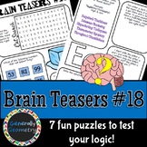 Brain Teasers Set #18; Riddles, Logic Puzzles and More!