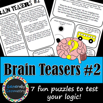 Brain Teasers Set #2; Riddles, Logic Puzzles and More!