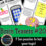 Brain Teasers Set #20; Riddles, Logic Puzzles and More!