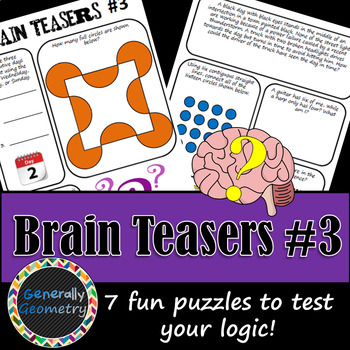 Brain Teasers Set #3; Riddles, Logic Puzzles and More!