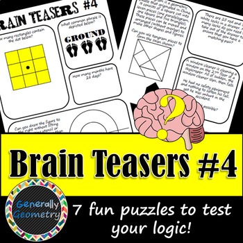Brain Teasers Set #4; Riddles, Logic and More!