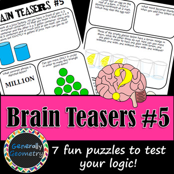 Brain Teasers Set #5; Riddles, Logic Puzzles and More!