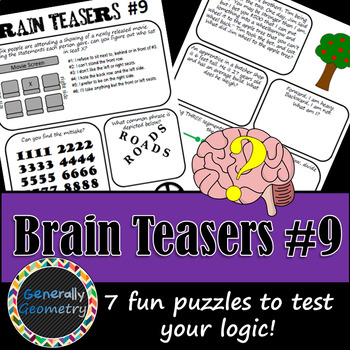 Brain Teasers Set #9; Riddles, Logic and More!