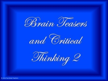 Brain Teasers and Critical Thinking 2