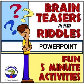 Brain Teasers And Riddles Powerpoint By Happyedugator Tpt