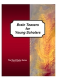 Bell Ringers and Start Ups: Brain Teasers for Young Scholars
