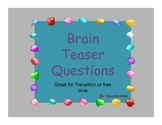 Brain Teasers for transition or free time