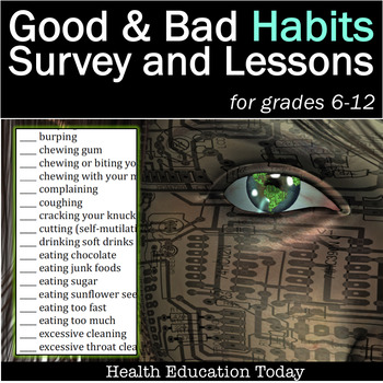 Health Lesson: Habits -  Cleansing Bad Habits and Creating Good Ones!