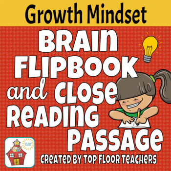 Brain and Growth Mindset Flipbook and Close Reading Passage