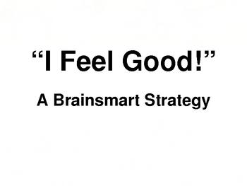 """Brain-based """"I Feel Good!"""" strategy"""