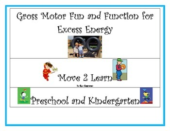 Gross Motor Breaks for PreK-2