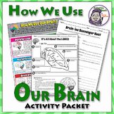 Human Brain: How We Use Our Brains Activity Packet.