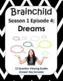 Brainchild Season 1, Episode 4 - Dreams - NEW!