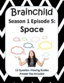 Brainchild Season 1, Episode 5 - Space - NEW!