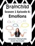 Brainchild Season 1, Episode 6 - Emotions - NEW!