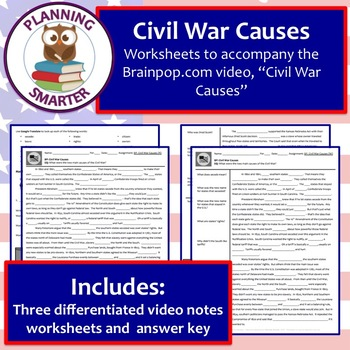 Brainpop Civil War Causes worksheet - differentiated (3 unique products)