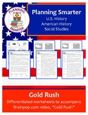 Brainpop Gold Rush worksheet - scaffolded (3 unique products)