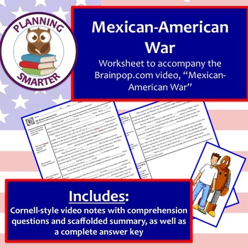 Brainpop Mexican-American War worksheet - Cornell Notes