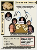 Brains on Debate - Materials that Won an Ellen Weber Trophy!