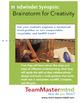 Brainstorm for Creativity ~ A deliberate techinique to inc