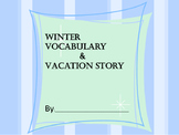 Brainstorm Winter Words and Use them in a Winter Vacation Story