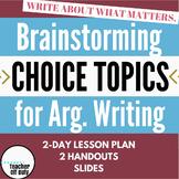 Brainstorming Choice Topics
