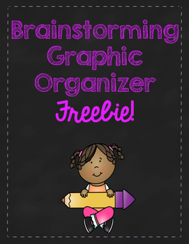 Brainstorming Graphic Organizer - FREEBIE!