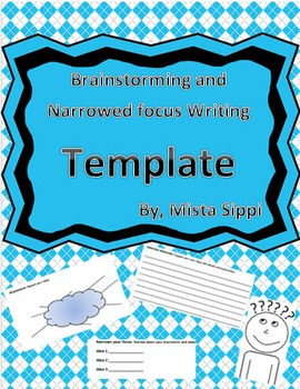 Brainstorming and Narrowed Focus Writing Template