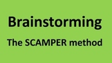 Brainstorming - the SCAMPER method