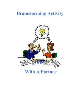 Brainstorming with a Partner