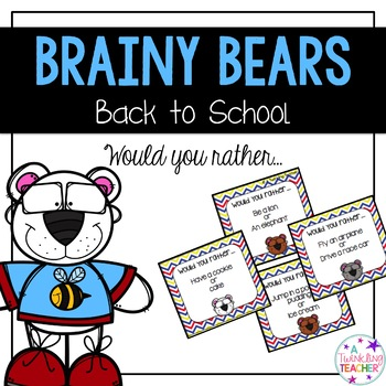 Brainy Bears Would You Rather?