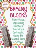 Brainy Blocks Using Jenga-CCS Place Value, Rounding, Estimating Game