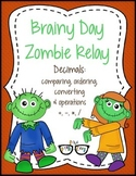 Comparing, Ordering, Converting and Operations w/ decimals: Brainy Zombie Relay.