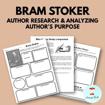 Bram Stoker - Author Study Worksheet, Author's Purpose, Author Research, Bio