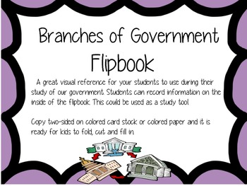 Branches of Government Flipbook