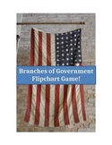 Branches of Government Flipchart Game!!