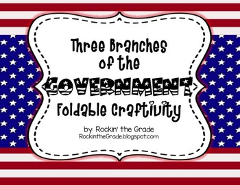 Three Branches of Government Foldable Craftivity