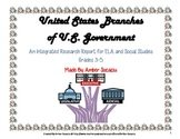 Branches of Government Research Project for ELA CCSS and Social Studies