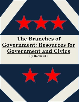Branches of Government: Resources for Government and Civics