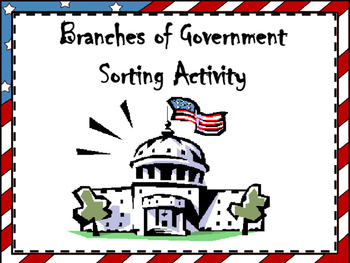 Branches of Government Sorting Activity