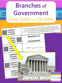 Branches of Government Study Guide with QR Codes