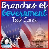 Branches of Government Task Cards: 5th Grade and Higher