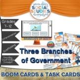 Branches of Government | Task Cards | BOOM Cards | Notes |