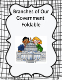 Branches of Our Government Foldable