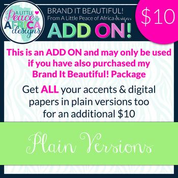 Brand It Beautiful! Plain Versions ADD ON!