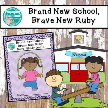 Brand-New School, Brave New Ruby - Reading Response Questions - Level N