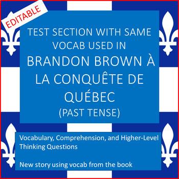 Brandon Brown à la Conquête de Québec test section (past tense)
